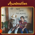 Awolnation - Here Come The Runts '2018