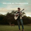 Reed Deming - Follow Me To Freedom '2018
