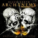 Arch Enemy - Black Earth (reissue) '2014