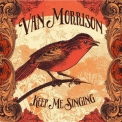 Van Morrison - Keep Me Singing '2016