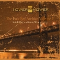 Tower Of Power - The East Bay Archive, Vol. I (CD1) '2017