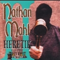 Nathan Mahl - Heretik Volume II - The Trial '2001
