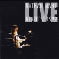 Nathan Mahl - Live At Nearfest 1999 '2003