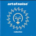 Art Of Noise, The - Reduction '2000