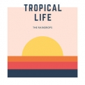 Raindrops, The - Tropical Life '2018