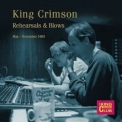 King Crimson - Rehearsals & Blows '2016