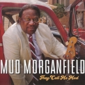 Mud Morganfield - They Call Me Mud '2018