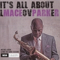 Maceo Parker - It's All About Love '2018