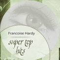Francoise Hardy - Super Top Hits '2018