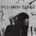Patti Smith - Banga '2012