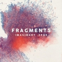 Fragments - Imaginary Seas '2016