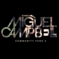 Miguel Campbell - Community Funk 2 '2018