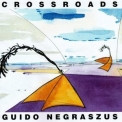 Guido Negraszus - Crossroads (Remastered) '2018