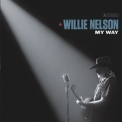 Willie Nelson - My Way '2018