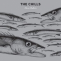 Chills, The - Silver Bullets '2015