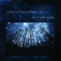 David Arkenstone - Colors Of The Ambient Sky [Hi-Res] '2018