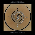 Jon Hassell - Power Spot '1986