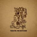 Tzolk'in - The Sixth Sun '2013