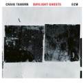 Craig Taborn - Daylight Ghosts '2017