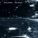 Chris Potter - The Sirens '2013