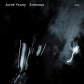 Jacob Young - Sideways '2007