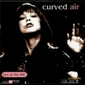 Curved Air - On Air a.k.a. Live at the BBC 1971 '1997
