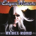 Edgar Winter - Rebel Road '2008