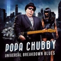 Popa Chubby - Universal Breakdown Blues '2013