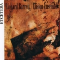 Elision Ensemble - Richard Barrett, Chamber Works '1993