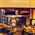 Funkstar De Luxe - Keep On Moving '2000