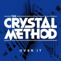 Crystal Method, The - Over It (feat. Dia Frampton) Remix EP '2014