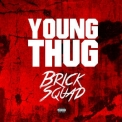 Young Thug - Brick Sqaud '2014
