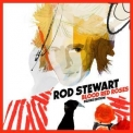 Rod Stewart - Blood Red Roses (Deluxe Version) '2018