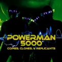 Powerman 5000 - Copies, Clones & Replicants '2011