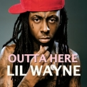 Lil Wayne - Outta Here '2016