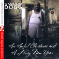 Swamp Dogg - An Awful Christmas And A Lousy New Year '2013