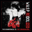 W.A.S.P. - Reidolized (2CD) '2017