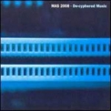 Mas 2008 - De-cyphered Music '2000
