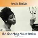 Aretha Franklin - The Electrifying Aretha Franklin (All Tracks Remastered) '2018