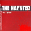 Haunted, The - Versus '2008