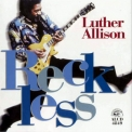 Luther Allison - Reckless '1997