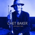Chet Baker - Late Night Jazz '2018