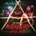 Fury Weekend - Avengers After Dark '2018