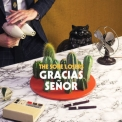 Sore Losers, The - Gracias Senor '2018