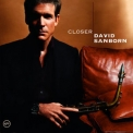 David Sanborn - Closer '2005