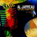 Al Jarreau - The Early Cover Years (Digitally Remastered) '2010