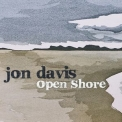 Jon Davis - Open Shore '2013