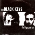 Black Keys, The - The Big Come Up '2013