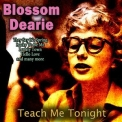 Blossom Dearie - Teach Me Tonight '2017