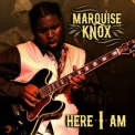 Marquise Knox - Here I Am '2011